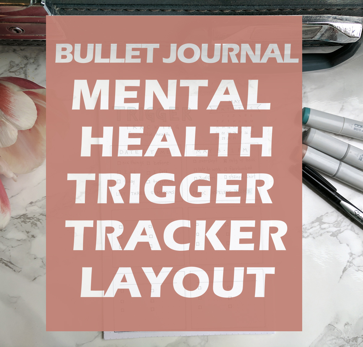 Minimalist Bullet Journal Layout - Mental health trigger tracking