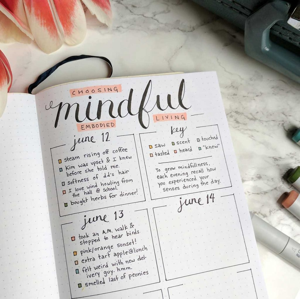 A mindfulness oriented bullet journal layout.