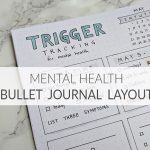 Bullet Journal Layout for Mental Health tracking of triggers