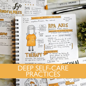 Deep Self-Care Includes Mindfulness, Pleasure-Based Movement, and External Emotional Support