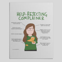 Most of us know one or two help rejecting complainers. It can be really tempting to get frustrated, give up, or get