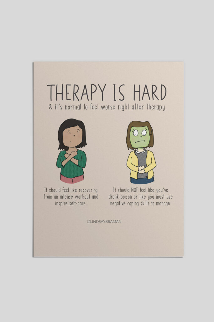 Therapy is hard work.