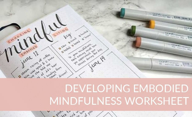 Developing embodied mindfulness worksheet