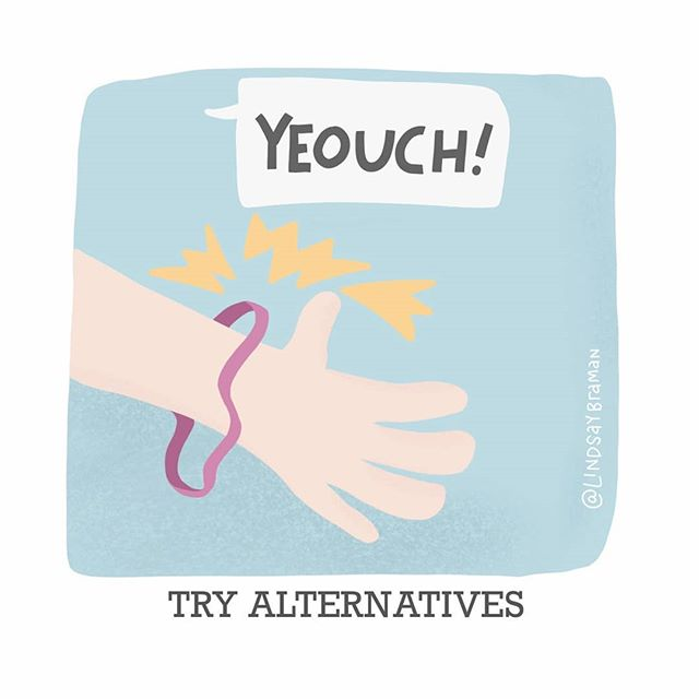 """Image titled """"Try alternatives."""" Doodle of a person's hand with a snapped rubber band around it. The person is saying, """"Yeouch!"""""""