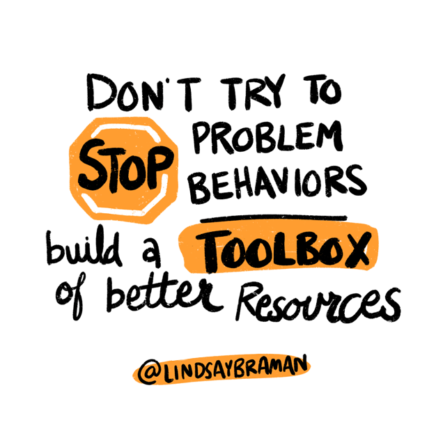 """Text reads, """"Don't try to stop problem behaviors. Build a toolbox of better resources."""" The word """"stop"""" is written across an orange stop sign, and the word """"toolbox"""" is written in black text in an orange box."""