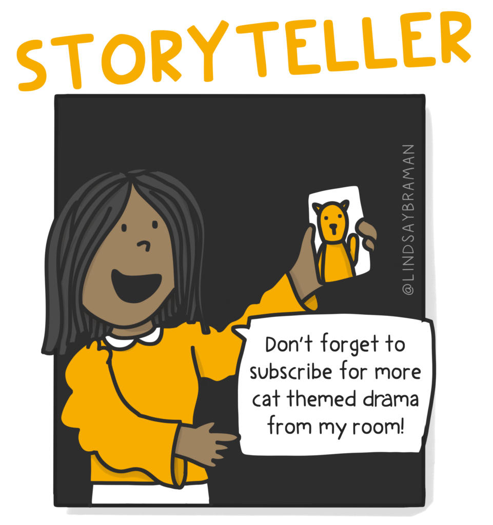 """An image titled, """"Storyteller."""" On a black background is a drawing of a person with a dark skin-tone. The person has shoulder-length black hair and is wearing a flow gold top with white pants. The person is holding up a smartphone with a picture of a gold cat on the screen. In a speech bubble is written: """"Don't forget to subscribe for more cat themed drama from my room!"""""""