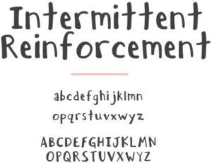 FONT: LB Intermittent Reinforcement