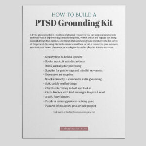 Free Version: Building a Trauma Informed Care Kit for your Home, Classroom, or Office